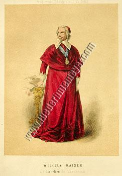Wilhelm Kaiser as Cardinal Richelieu