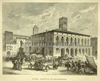 Bologna - Market Place (Piazza Maggiore, later Piazza Vittorio Emanuele) with Neptune Fountain